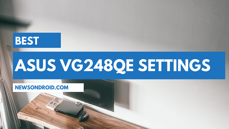 Best Asus VG248QE Settings and Color Profile